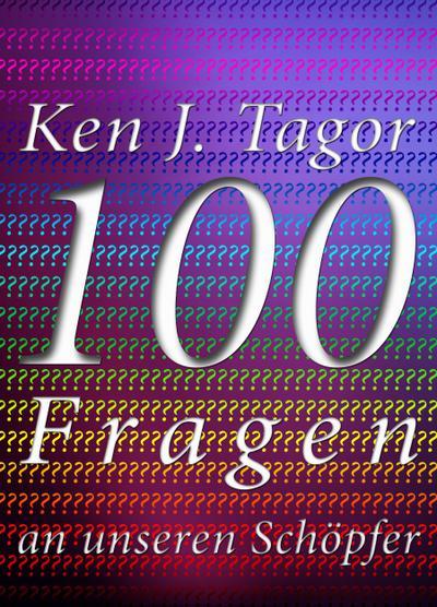100-fragen-an-unseren-schopfer