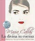 Maria Callas - La Divina in Cucina