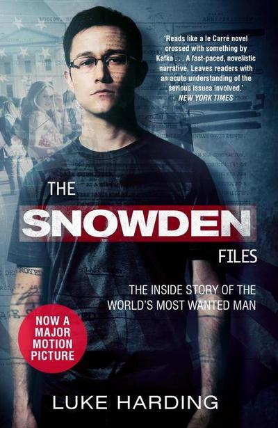 the-snowden-files-film-tie-in-the-inside-story-of-the-world-s-most-wanted-man