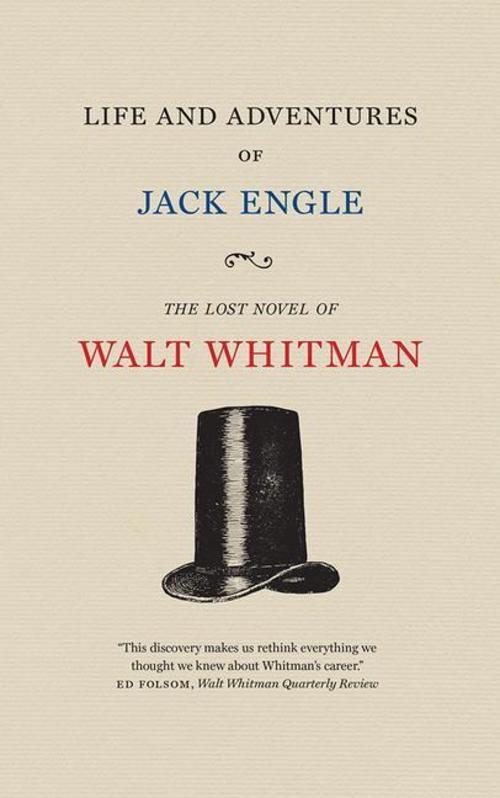 Walt-Whitman-Life-and-Adventures-of-Jack-Engle9781609385101