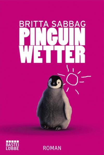 pinguinwetter-roman-allgemeine-reihe-bastei-lubbe-taschenbucher-