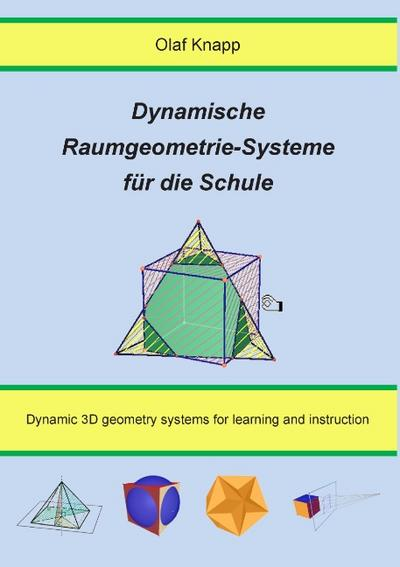 dynamische-raumgeometrie-systeme-fur-die-schule-dynamic-3d-geometry-systems-for-learning-and-instru