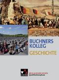 Buchners Kolleg Geschichte - Neue Ausgabe Hessen Lehrbuch Quali-Phase