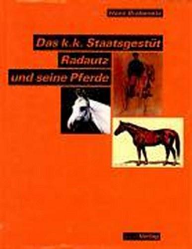 Das-k-k-Staatsgestuet-Radautz-und-seine-Pferde-Hans-Brabenetz