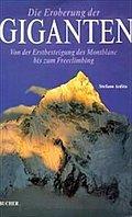 Die Eroberung der Giganten: von der Erstbeste ...