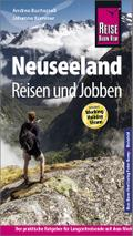 Reise Know-How: Neuseeland - Reisen und Jobben mit dem Working Holiday Visum