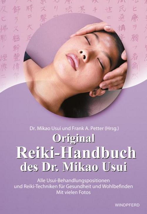 Original-Reiki-Handbuch-des-Dr-Mikao-Usui-Mikao-Usui