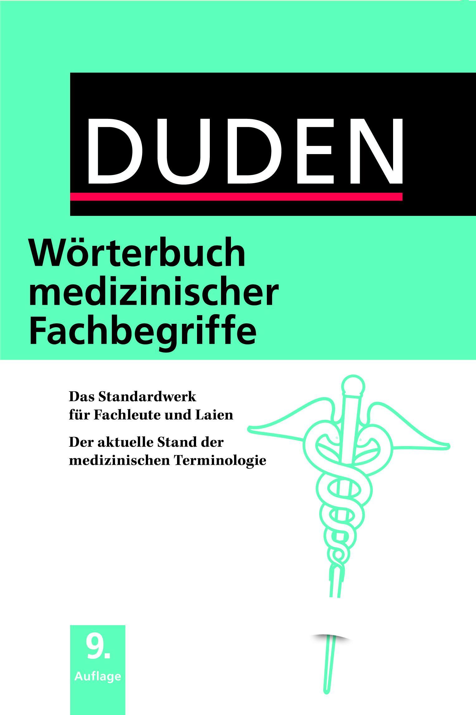 Duden - Wörterbuch medizinischer Fachbegriffe,