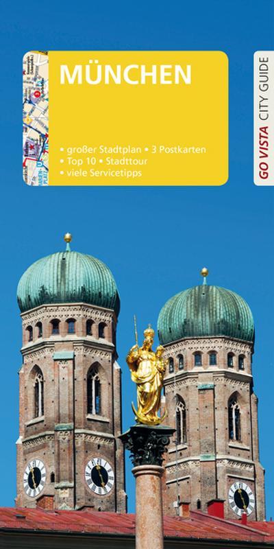 GO VISTA: Reiseführer München: Mit Faltkarte und 3 Postkarten