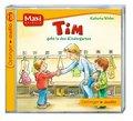 Tim geht in den Kindergarten (CD): Ungekürzte ...