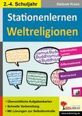 Stationenlernen Weltreligionen / Klasse 2-4:  ...
