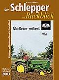 Der Schlepper im Rückblick. Oldtimer-Jahrbuch ...