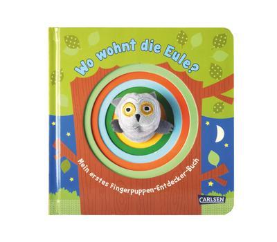 Fingerpuppen-Bücher: Wo wohnt die Eule?: Mein erstes Fingerpuppen-Entdecker-Buch