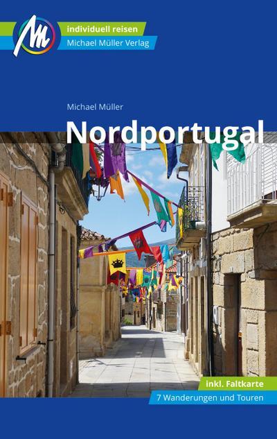 Nordportugal Reiseführer Michael Müller Verlag  Individuell reisen mit vielen praktischen Tipps  Deutsch  167 farb. Fotos