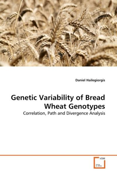 genetic-variability-of-bread-wheat-genotypes-correlation-path-and-divergence-analysis