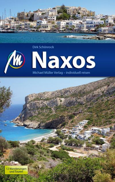 Naxos Reiseführer Michael Müller Verlag: Reiseführer mit vielen praktischen Tipps.