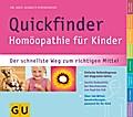 Quickfinder Homöopathie für Kinder. Der schne ...
