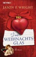 Das Weihnachtsglas: Roman
