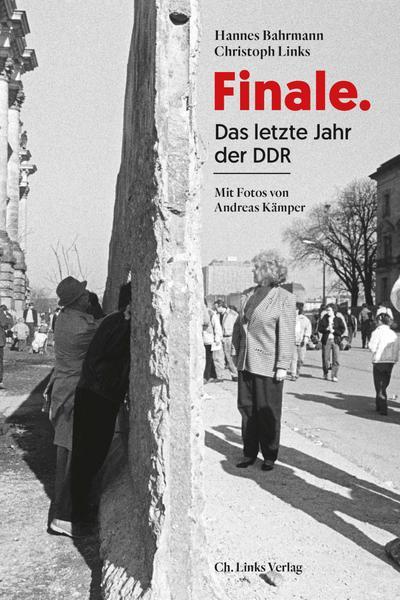 Finale: Das letzte Jahr der DDR