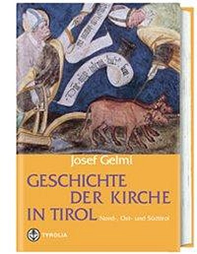 Geschichte-der-Kirche-in-Tirol-Josef-Gelmi