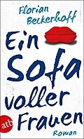 Ein Sofa voller Frauen: Roman