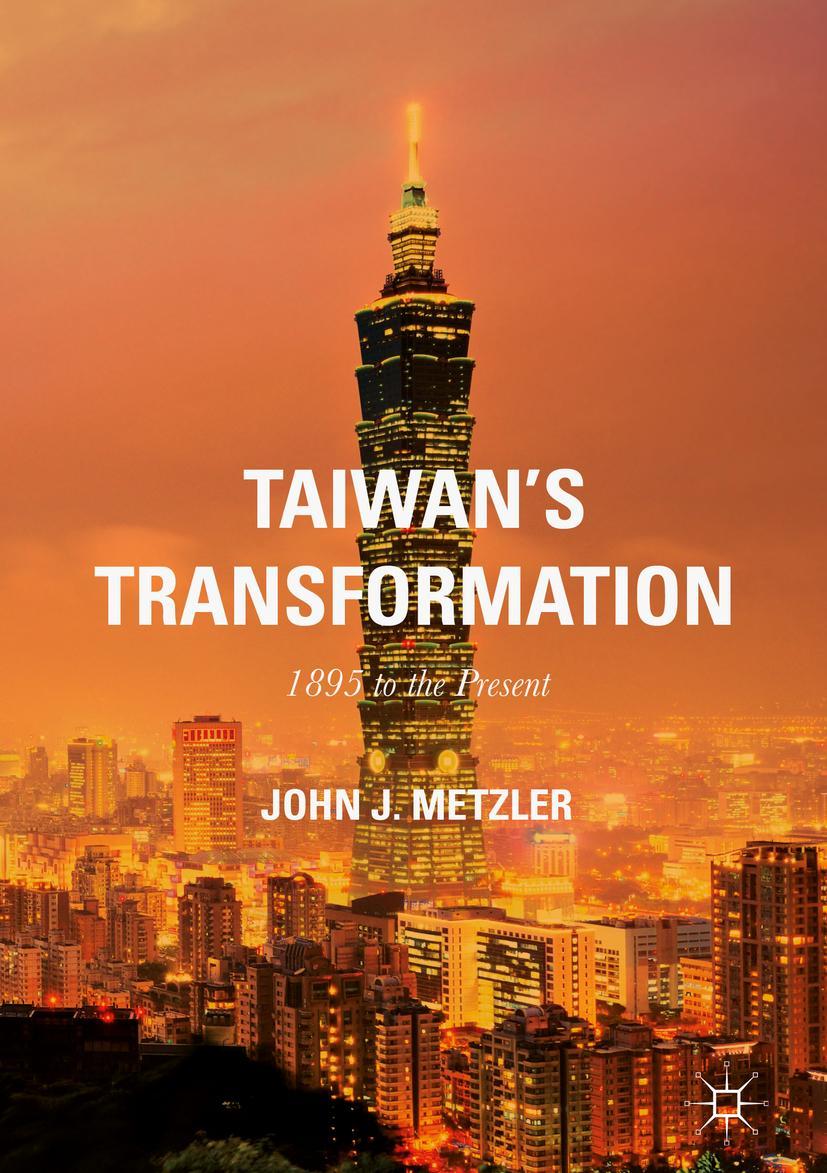 Taiwan-039-s-Transformation-John-J-Metzler