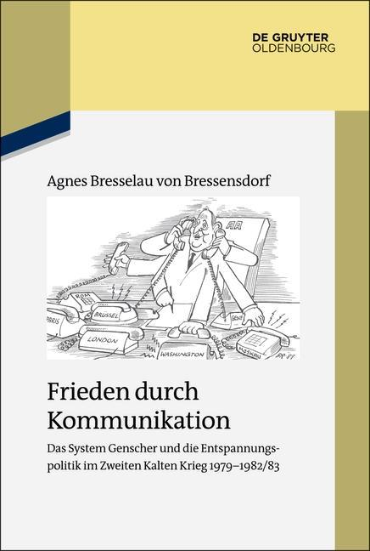 Frieden-durch-Kommunikation-Agnes-Bresselau-von-Bressensdorf