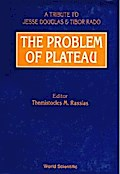 Problem Of Plateau: A Tribute To Jesse Douglas And Tibor Rado, The