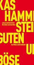 Die Guten und das Böse: Ein Deutschland-Essay ...