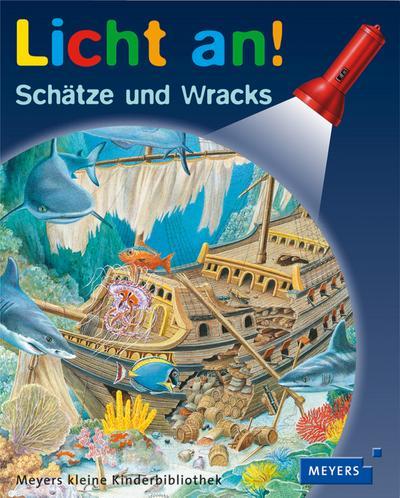 Schätze und Wracks: Licht an!