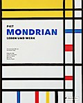 Piet Mondrian: Leben und Werk
