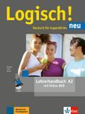 Logisch! neu A2. Lehrerhandbuch mit Video-DVD