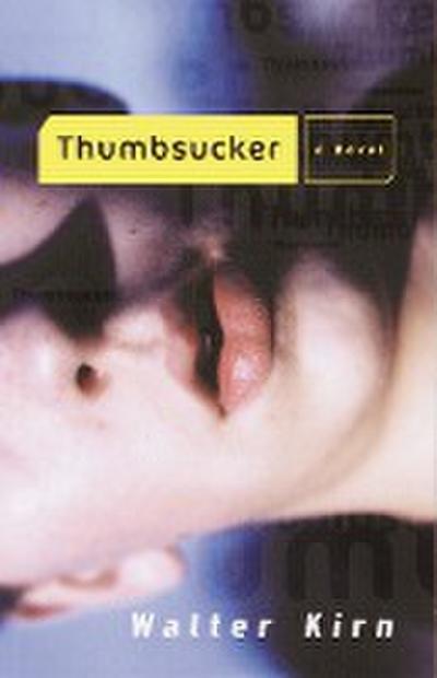 thumbsucker-a-novel