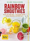 Rainbow Smoothies; Power aus dem Glas – sich  ...