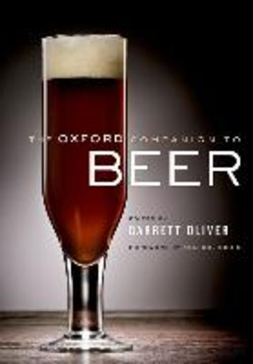 The Oxford Companion to Beer Garrett Oliver