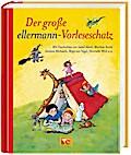 Der große ellermann-Vorleseschatz (Grosse Vor ...