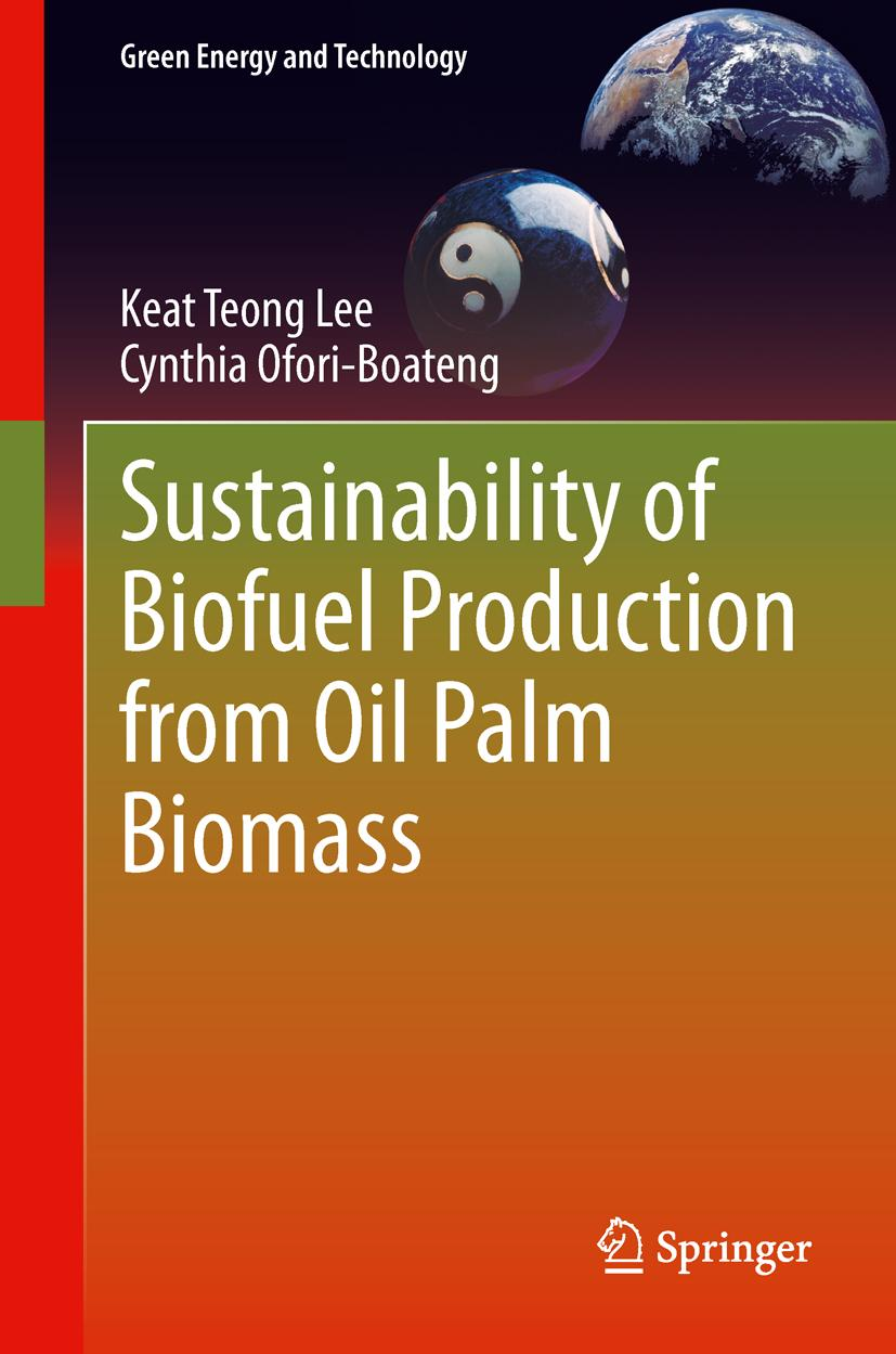 Sustainability-of-Biofuel-Production-from-Oil-Palm-Biomass-Keat-Teong-Lee