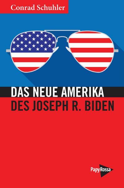 Das Neue Amerika des Joseph R. Biden (Neue Kleine Bibliothek)