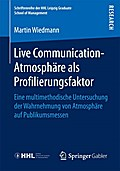 Live Communication-Atmosphäre als Profilierun ...