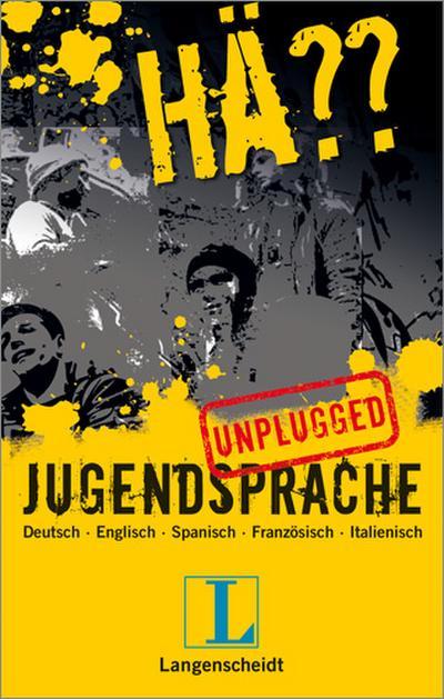langenscheidt-ha-jugendsprache-unplugged-deutsch-englisch-spanisch-franzosisch-italieni