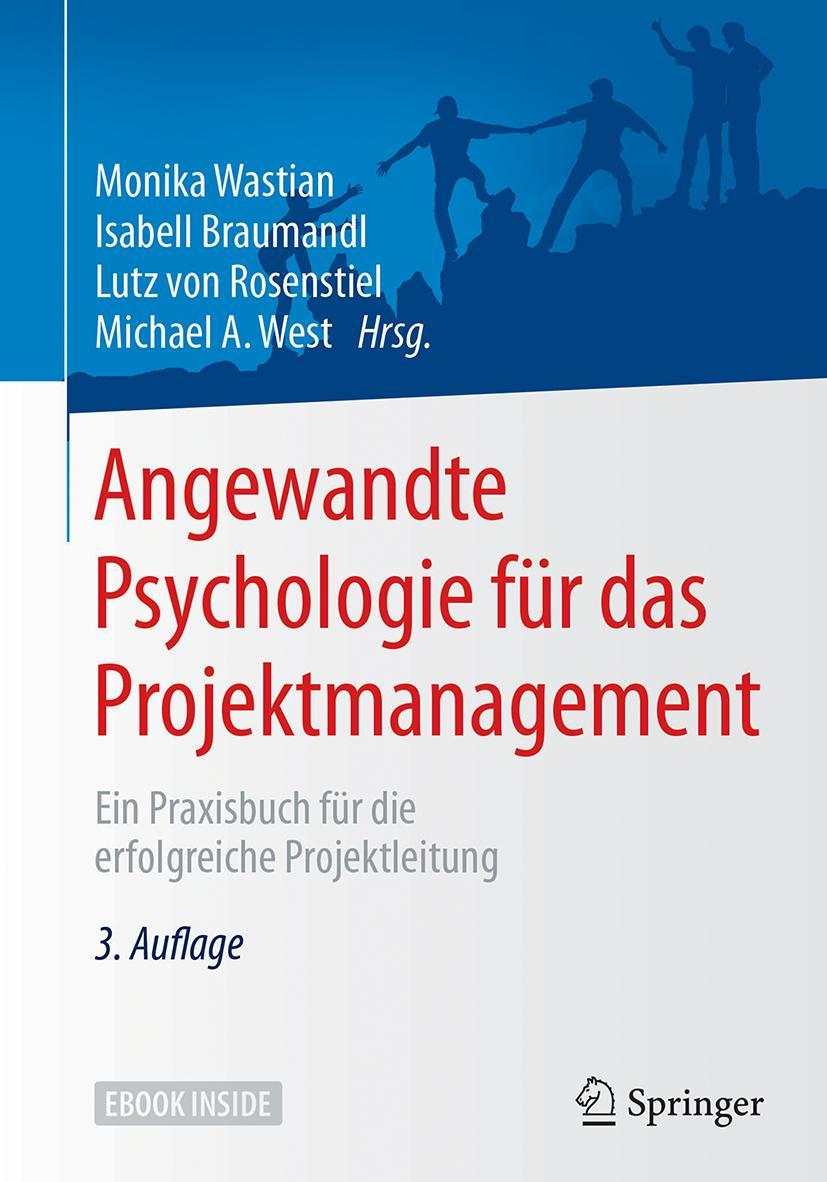 NEU-Angewandte-Psychologie-fuer-das-Projektmanagement-Monika-Wastian-539286