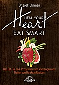 HEAL YOUR HEART - EAT SMART