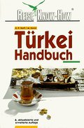 Türkei-Handbuch 110 Ktn u. Pläne, 160 Fotos