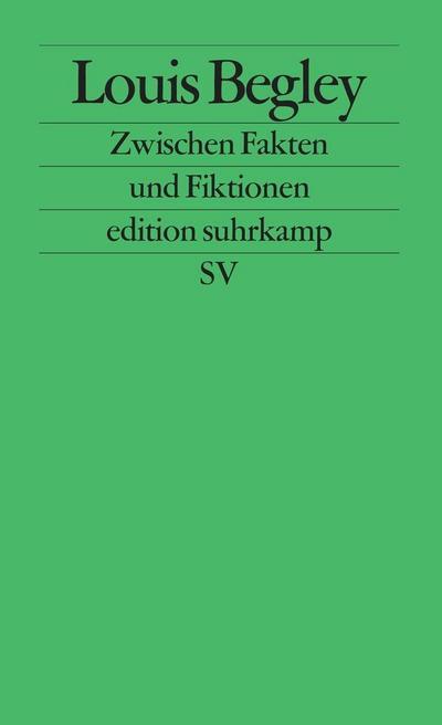 Zwischen Fakten und Fiktionen: Heidelberger Poetikvorlesungen (edition suhrkamp)