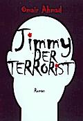 Jimmy der Terrorist