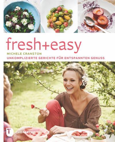 fresh-easy-unkomplizierte-gerichte-fur-entspannten-genuss