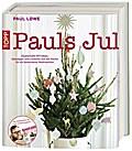 Pauls Jul: Zauberhafte DIY-Ideen, Dekotipps u ...