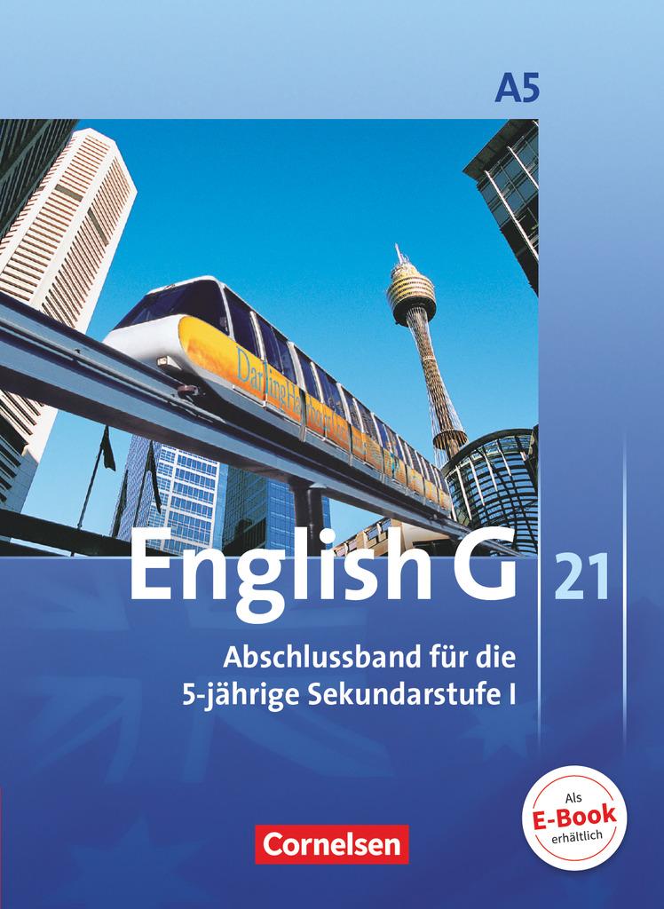 English-G-21-Ausgabe-A-5-Abschlussband-5-jaehrige-Sekundarstufe-I-Schueler