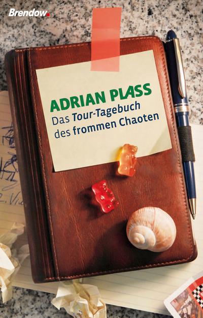 Das Tour-Tagebuch des frommen Chaoten - Brendow - Broschiert, Deutsch, Adrian Plass, ,