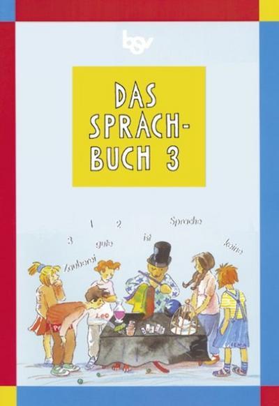 das-sprachbuch-ausgabe-b-grundschulen-bayern-bisherige-ausgabe-band-3-schulerbuch, 2.30 EUR @ regalfrei-de